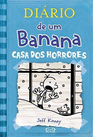DIARIO DE UM BANANA VOL. 6 - CASA DOS HORRORES