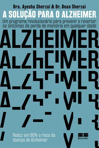 A SOLUCAO PARA O ALZHEIMER