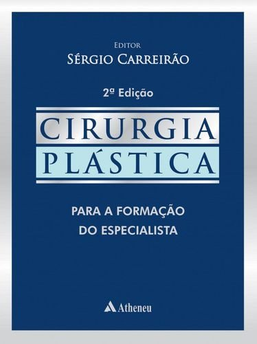 CIRURGIA PLASTICA - PARA A FORMAÇÃO DO ESPECIALISTA