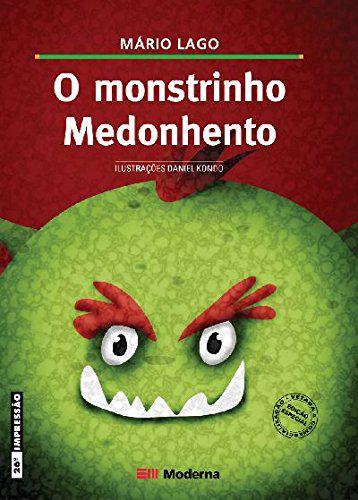 O MONSTRINHO MEDONHENTO