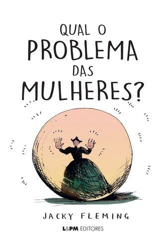 QUAL O PROBLEMA DAS MULHERES