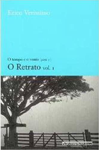 O RETRATO VOL. 1 - O TEMPO E O VENTO PARTE 2