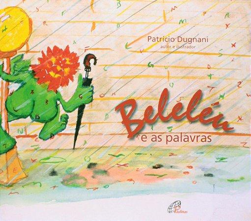 BELELEU - E AS PALAVRAS