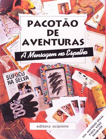 PACOTAO DE AVENTURAS A MENSAGEM NO ESPELHO