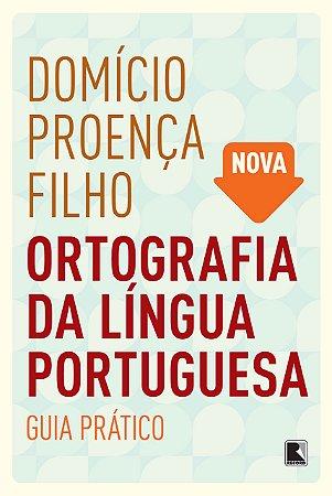ORTOGRAFIA DA LINGUA PORTUGUESA - GUIA PRATICO