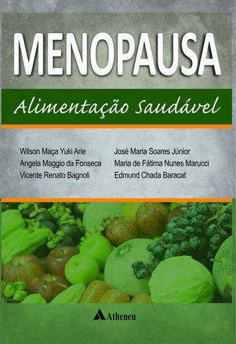 MENOPAUSA ALIMENTAÇÃO SAUDÁVEL