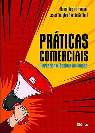 PRATICAS COMERCIAIS: MARKETING E TECNICAS DE VENDAS