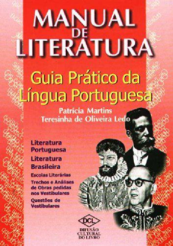 MANUAL DE LITERATURA - GUIA PRÁTICO DA LÍNGUA PORTUGUESA