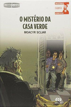 O MISTERIO DA CASA VERDE