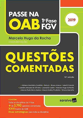 PASSE NA OAB - QUESTOES COMENTADAS 1A FASE FGV 2019