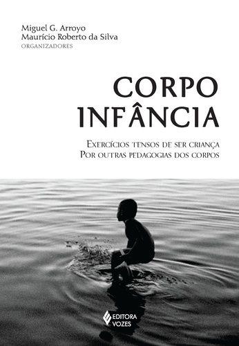 CORPO INFANCIA - EXERCICIOS TENSOS DE SER CRIANCA