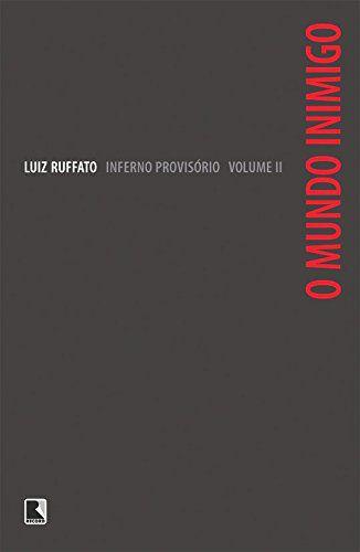 O-MUNDO-INIMIGO---INFERNO-PROVISORIO-II