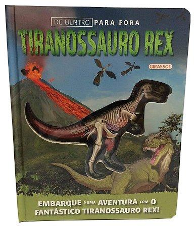DE DENTRO PARA FORA-TIRANOSSAURO REX