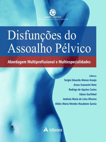 DISFUNCOES DO ASSOALHO PELVICO