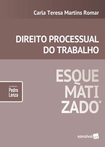 DIREITO PROCESSUAL DO TRABALHO ESQUEMATIZADO