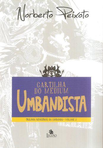 Catilha do Médium Umbandista