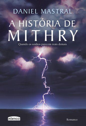 A HISTORIA DE MITHRY