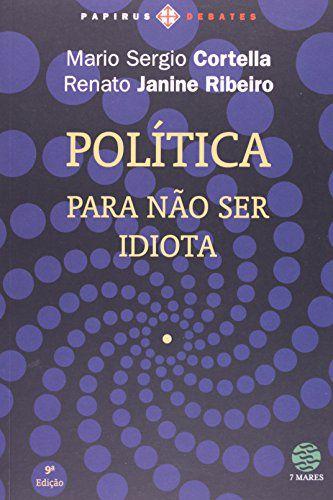 POLITICA PARA NAO SER IDIOTA