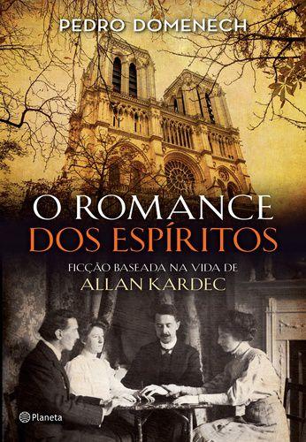 O ROMANCE DOS ESPIRITOS