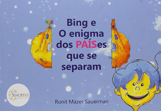 BING E O ENIGMA DOS PAISES QUE SE SEPARAM
