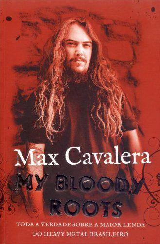 MAX CAVALERA MY BLOOD ROOTS