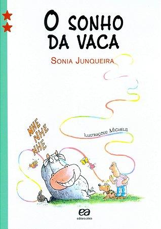 O SONHO DA VACA