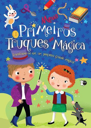 MEUS PRIMEIROS TRUQUES DE MAGICA