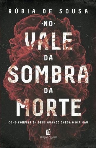 NO VALE DA SOMBRA DA MORTE