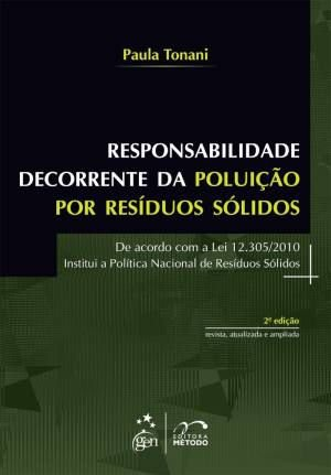 RESPONSABILIDADE DECORRENTE DA POLUICAO POR RESIDUOS SOLIDOS