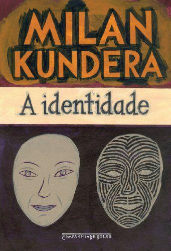 A IDENTIDADE - EDICAO DE BOLSO