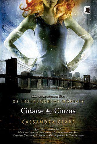 A CIDADE DAS CINZAS - OS INSTRUMENTOS MORTAIS VOL.2