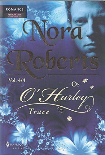 OS O'HURLEY TRACE VOL. 4