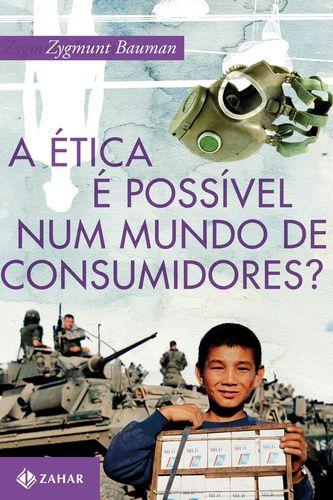 A ETICA E POSSIVEL NUM MUNDO DE CONSUMIDORES?