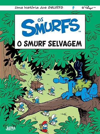 OS SMURFS - O SMURF SELVAGEM