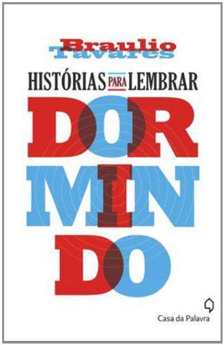HISTORIAS PARA LEMBRAR DORMINDO