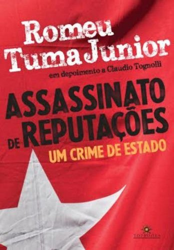 ASSASSINATO DE REPUTACOES - UM CRIME DE ESTADO