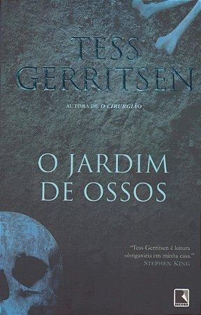 O JARDIM DE OSSOS