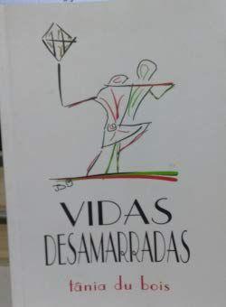 VIDAS DESAMARRADAS