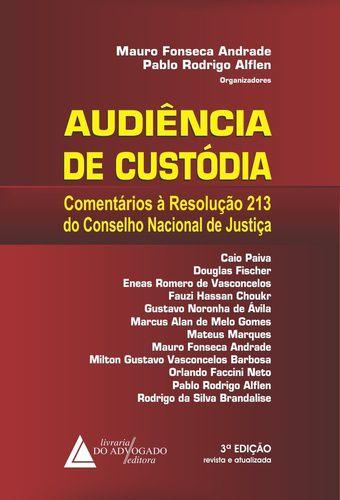 AUDIÊNCIAQ DE CUSTÓDIA