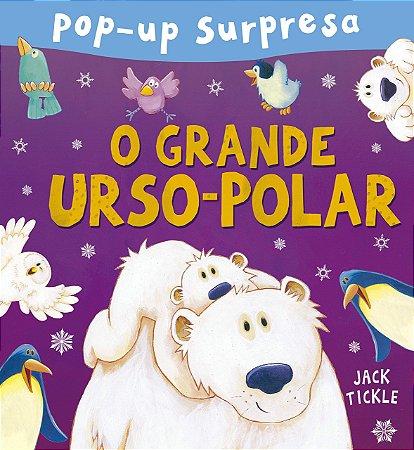 O GRANDE URSO-POLAR POP-UP SURPRESA