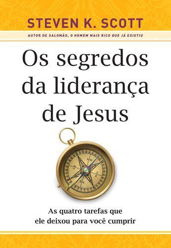 OS SEGREDOS DA LIDERANCA DE JESUS