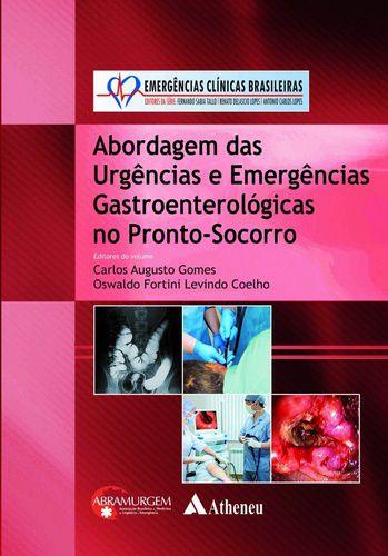 ABORDAGEM DAS URGENCIAS E EMERGENCIAS GASTROENTEROLOGICAS