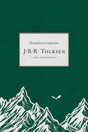 J,R.R.TOLKIEN - UMA BIOGRAFIA