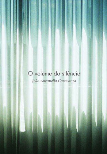 O VOLUME DO SILENCIO