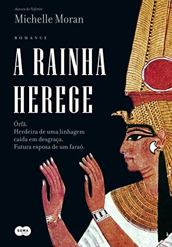 A RAINHA HEREGE