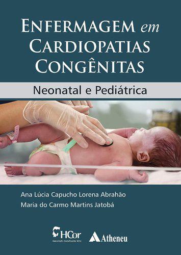 ENFERMAGEM EM CARDIOPATIAS CONGENITAS