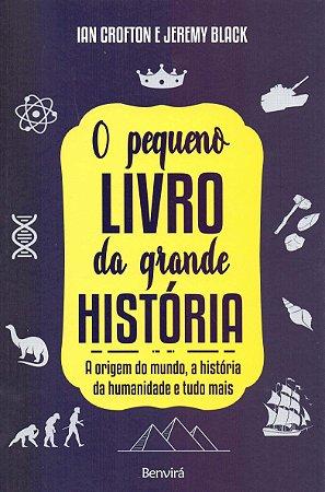 O PEQUENO LIVRO DA GRANDE HISTORIA