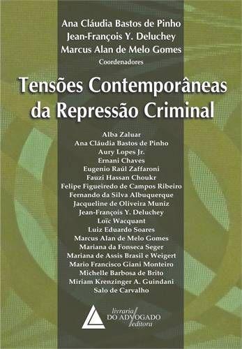 TENSOES CONTEMPORANEAS DA REPRESSAO CRIMINAL