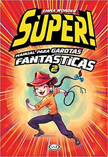 SUPER! MANUAL PARA GAROTAS FANTASTICAS 2