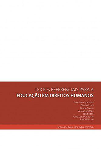TEXTOS REFERENCIAIS PARA A EDUCACAO EM DIREITOS HUMANOS